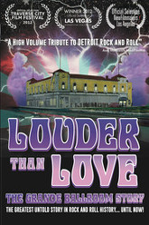 Louder Than Love: The Grande Ballroom Story Trailer