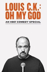 Louis C.K.: Oh My God Trailer
