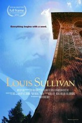 Louis Sullivan: the Struggle for American Architecture Trailer
