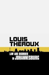 Louis Theroux: Law and Disorder in Johannesburg Trailer