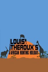 Louis Theroux's African Hunting Holiday Trailer