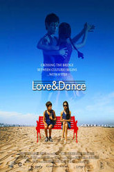 Love & Dance Trailer
