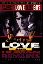 Love & Human Remains Trailer