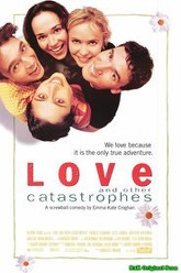 Love and Other Catastrophes Trailer