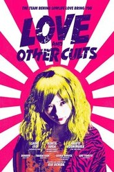 Love And Other Cults Trailer