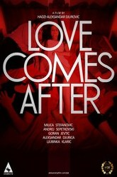 Love Comes After Trailer