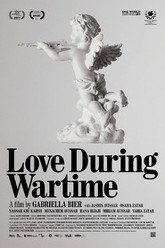 Love During Wartime Trailer