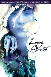Love Ghost Trailer