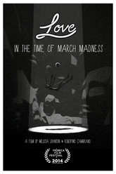 Love in the Time of March Madness Trailer