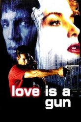 Love Is a Gun Trailer
