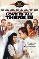 Love Is All There Is Trailer