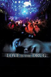 Love is the Drug Trailer