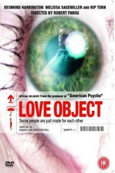 Love Object Trailer