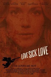 Love Sick Love Trailer
