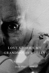 Love Stories My Grandmother Tells Trailer