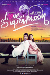Love, Supermoon Trailer