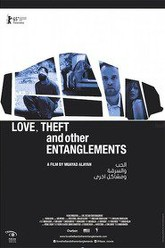 Love, Theft and Other Entanglements Trailer