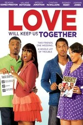 Love Will Keep Us Together Trailer
