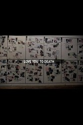 Love You To Death: A Year of Domestic Violence Trailer