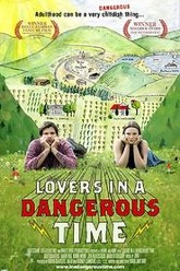 Lovers in a Dangerous Time Trailer