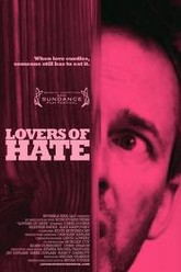 Lovers of Hate Trailer