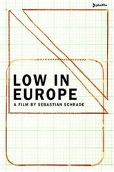 Low in Europe Trailer