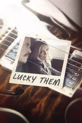Lucky Them Trailer
