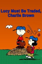 Lucy Must Be Traded, Charlie Brown Trailer