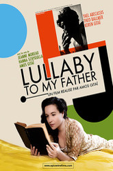 Lullaby to my Father Trailer