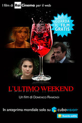 L'ultimo weekend Trailer
