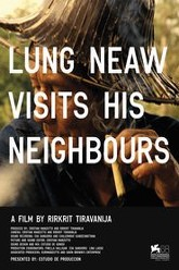 Lung Neaw Visits His Neighbours Trailer