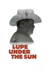 Lupe Under the Sun Trailer