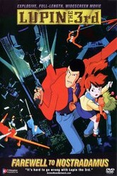 Lupin the Third: Farewell to Nostradamus Trailer