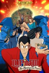 Lupin the Third: The Mystery of the Hemingway Papers Trailer