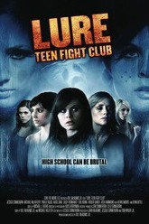 Lure: Teen Fight Club Trailer