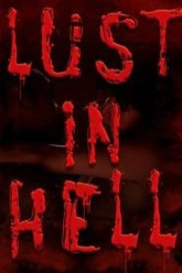 Lust in Hell - Edge of the World Trailer