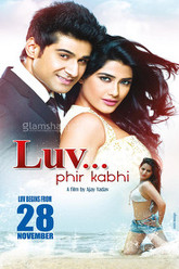 LUV... Phir Kabhi Trailer