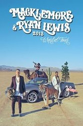 Macklemore and Ryan Lewis World Tour 2013 Trailer