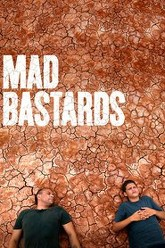 Mad Bastards Trailer