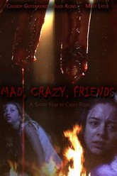Mad, Crazy, Friends Trailer