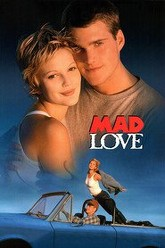 Mad Love Trailer
