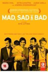Mad Sad & Bad Trailer