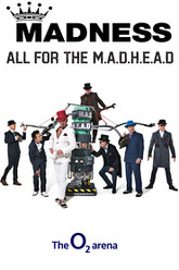Madness: All For the MADHEAD Tour, Live at the O2 Arena Trailer