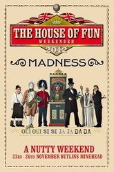 Madness: House Of Fun Weekender 2012 Trailer