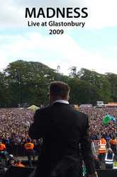 Madness: Live at Glastonbury 2009 Trailer