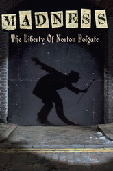 Madness: The Liberty of Norton Folgate Trailer