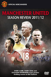 Manchester United Season Review 2011-2012 Trailer