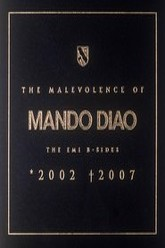 Mando Diao: The Malevolence Trailer