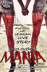 Mania: A F*cked Up Lesbian Love Story Trailer