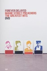 Manic Street Preachers - Forever Delayed The Greatest Hits Trailer